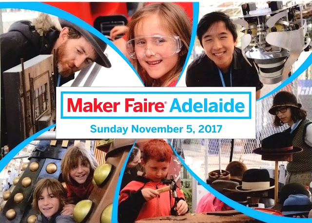 Coloured photo postcard: Centre white box of text surrounded by 6 photos of Maker Faire activities. Each photo is separated by a blue band.  Text: Maker Faire Adelaide Sunday November 5, 2017. Photos: (top left) a man with a brimmed hat, dark jacket and red-brown beard examines a model of miniature scenery; (top centre) A child 's smiling face wearing clear safety glasses; (top right) a man with black hair and black shirt smiling next to a piece of silver and white technology which could be a robot; (bottom left) faces of two smiling children between two daleks; (bottom centre) a young child with red hair and red/black top is hammering a nail; (bottom right) a woman with black hair, wearing a brown brimmed cloche-style hat and patterned vestis looking at a millinery exhibit. Hats are on the countertop and on raised stands.