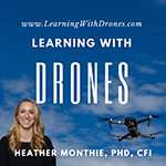 Learning with Drones