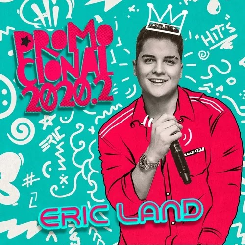 Eric Land - Promocional - 2020.2