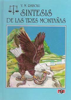 Síntesis de las Tres Montañas por V.M. Rabolú