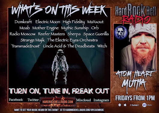 On This Weeks Atom Heart Mutha for Hard Rock Hell Radio.... (5.10.18)