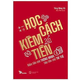 Học Cách Kiếm Tiền ebook PDF-EPUB-AWZ3-PRC-MOBI
