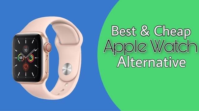 Best-Cheap-Apple-Watch-alternative-2020