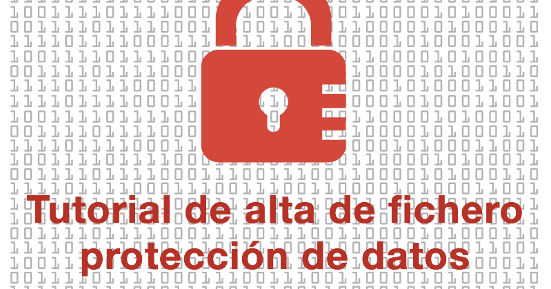 Marketing Online Tutorial Alta Fichero Proteccion Datos Como Registro Mi Actividad En La Aepd