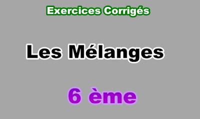 Exercices Corrigés de Mélanges 6eme en PDF