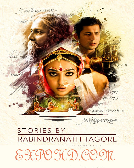 Stories by Rabindranath Tagore (2019) Bengali Full Movie Download 720p