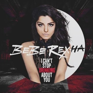 I Can't Stop Drinking About You Lyrics Bebe Rexha Lyrics