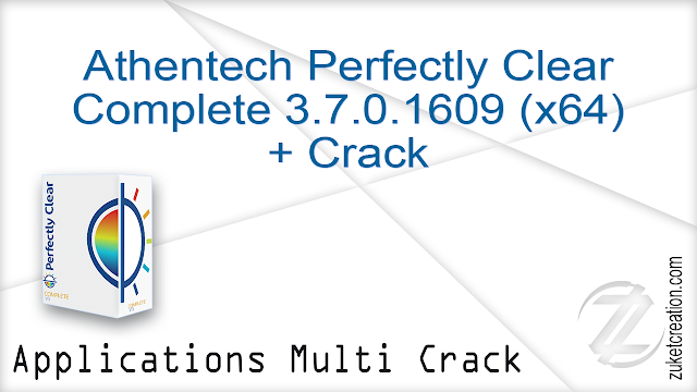 Athentech Perfectly Clear Complete 3.7.0.1609 (x64) + Crack  |  54 MB
