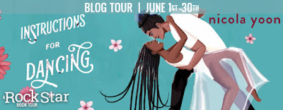 Blog Tour– Instructions For Dancing by Nicola Yoon