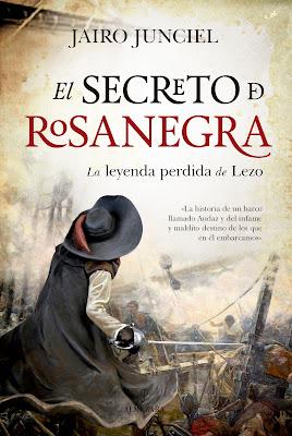 El secreto de Rosanegra - Jairo Junciel (2019)