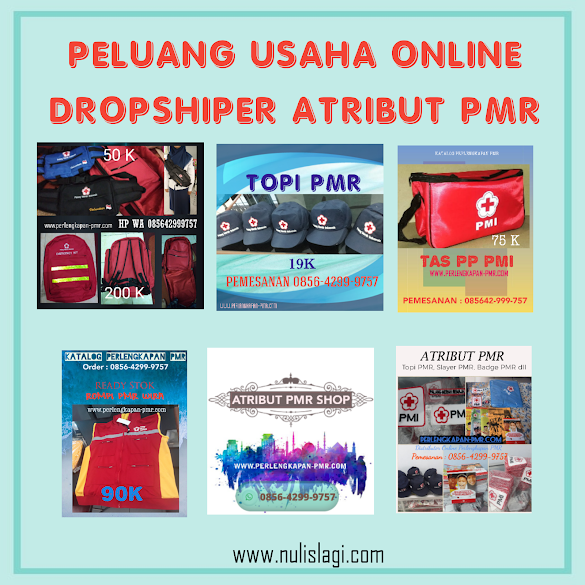 Peluang usaha Online jadi Dropshiper Produk Atribut PMR