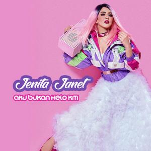 Jenita Janet - Aku Bukan Helo Kiti
