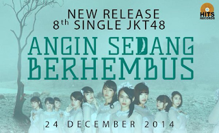 8th Single JKT48 - Kaze wa Fuiteiru