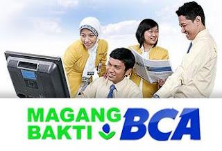 http://www.lokernesiaku.com/2012/07/program-magang-bakti-bca-tingkat-slta.html