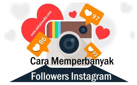 Cara Memperbanyak Followers Instagram dengan Cepat