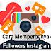 Cara Memperbanyak Followers Instagram yang Benar