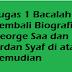 Tugas 1 Bacalah Kembali Biografi George Saa dan Ardan Syaf di atas, Kemudian Analisislah