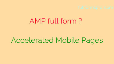 Amp meaning, full form of amp