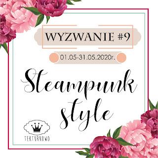 https://blogtekturkowo.blogspot.com/2020/05/wyzwanie-9-steampunk-style.html