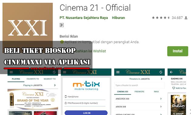 Beli Tiket Bioskop CinemaXXI Lewat Aplikasi