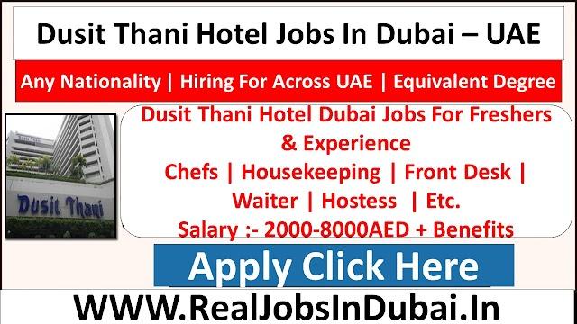 Dusit Thani Hotel Jobs In Dubai  UAE 2021