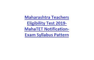 Maharashtra Teachers Eligibility Test 2019-MahaTET Notification- Exam Syllabus Pattern