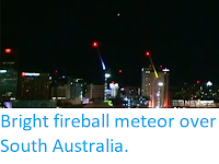 http://sciencythoughts.blogspot.com/2019/05/bright-fireball-meteor-over-south.html