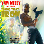 YNW Melly - Slang That Iron - Single Cover