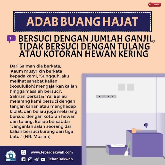 ADAB BUANG HAJAT | 11. BERSUCI DENGAN JUMLAH GANJIL, TIDAK BERSUCI DENGAN TULANG ATAU KOTORAN HEWAN KERING