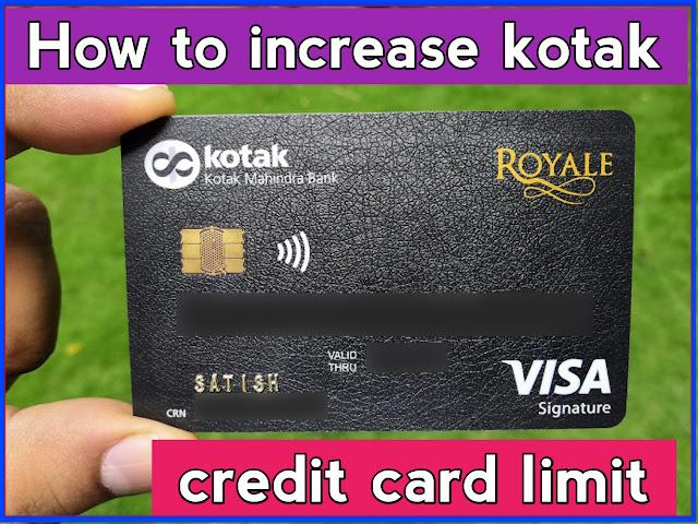 how to increase kotak credit card limit