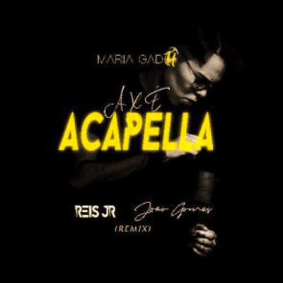 Reis Jr. & João Gomes - Axé Acapella (Maria Gadú)