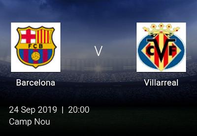 LIVE MATCH: Barcelona Vs Villarreal Spanish LaLiga 24/09/2019