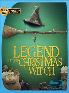 The Legend of the Christmas Witch (2018) HD [1080p] Latino [GoogleDrive] SilvestreHD