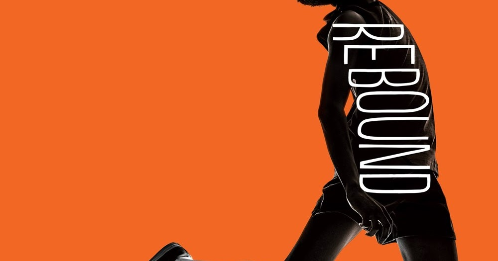 Great Kid Books: Rebound, by Kwame Alexander--the power of story, the power  of poetry, the power of the rebound (ages 9-14)