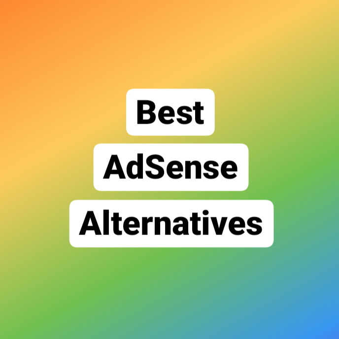 Best adsense alternatives and options for bloggers