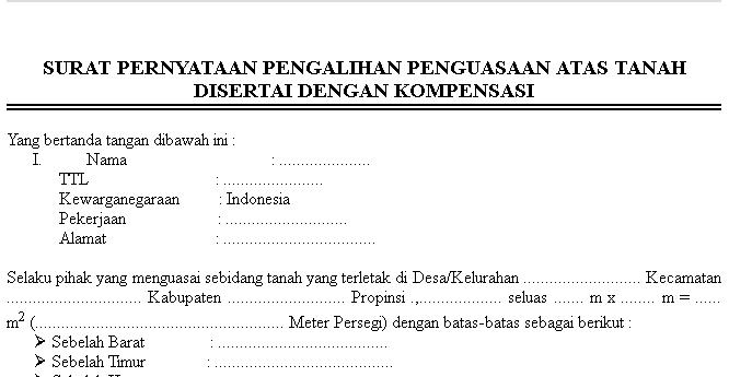 Surat Pernyataan Pengalihan Penguasaan Atas Tanah Disertai Dengan Kompensasi Format Administrasi Desa