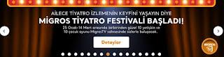 migros brosür kampanya fırsatları online sipariş tiyatro festivali