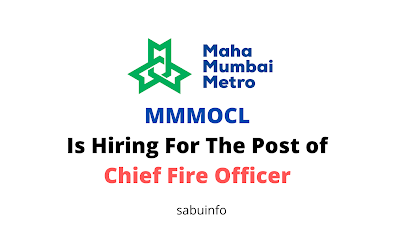 MMMOCL Is Hiring For The Post of Chief Fire Officer . Apply Now