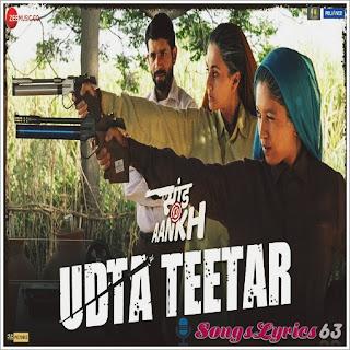 Udta Teetar Lyrics Saand Ki Aankh [2019]