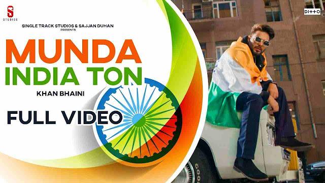 Munda India Ton song lyrics - Khan Bhaini