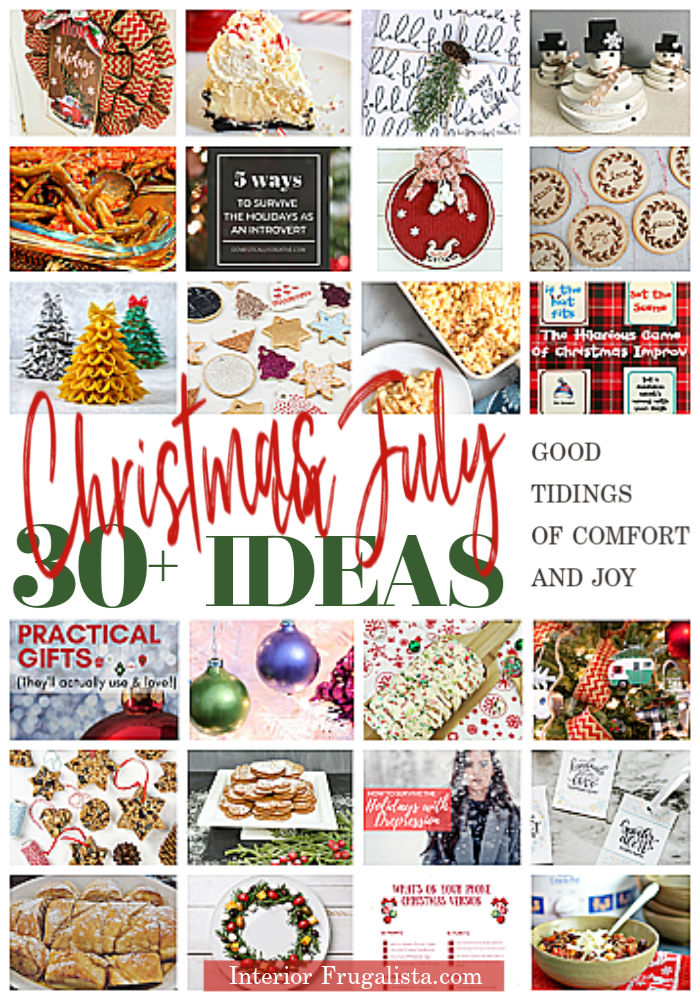 30+ Comfort And Joy Christmas In July Ideas