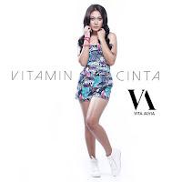 Lirik Lagu Vita Alvia Vitamin Cinta