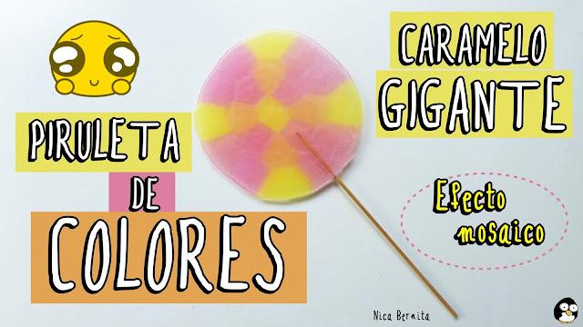 Piruleta de colores o paleta de caramelo casera (Nica Bernita)