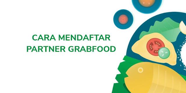cara mendaftar partner grabfood