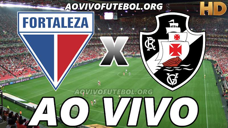 Fortaleza x Vasco Ao Vivo HD TV PFC