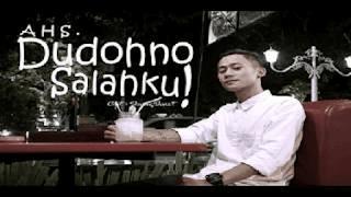 Lirik Lagu Dudohno Salahku - AHS (Alvian Hendri Setiawan)