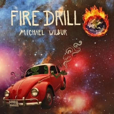 Michael Wilbur - Fire Drill (2020) - Album Download, Itunes Cover, Official Cover, Album CD Cover Art, Tracklist, 320KBPS, Zip album