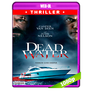 Dead Water (2019) WEB-DL 1080p Latino