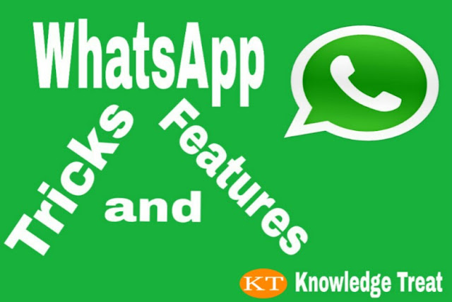 whatsapp tricks and features, whatsapp ke features