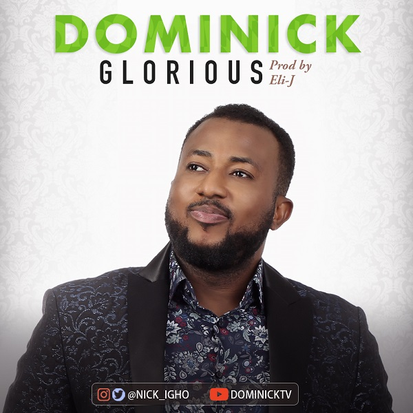 Dominick - Glorious Mp3 Download